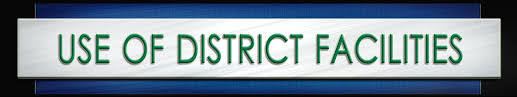 Use of District Facilities