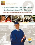 CUSD COMPREHENSIVE ASSESSMENT & ACCOUNTABILITY REPORT - 2008 EDITION